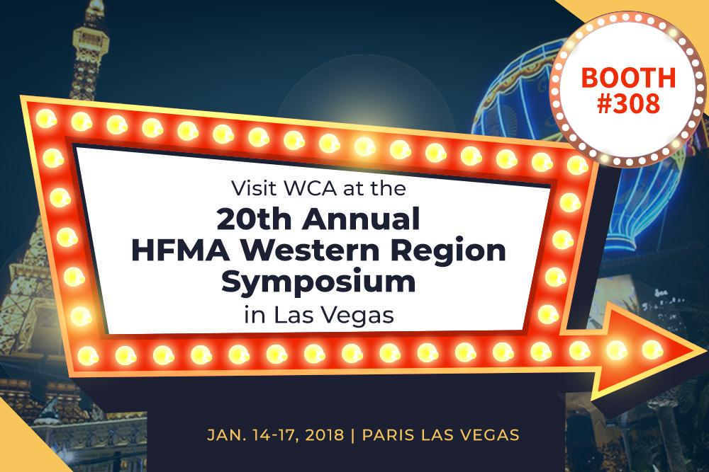 WCA at the 20th Annual HFMA Western Region Symposium In Las Vegas