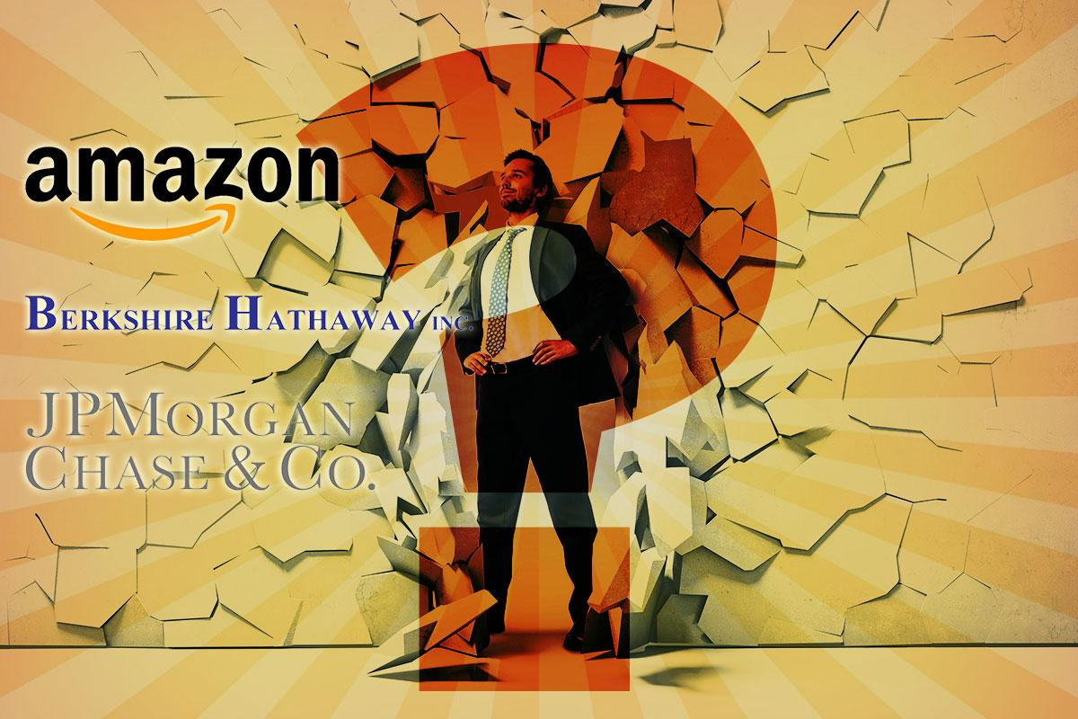 Amazon, Berkshire Hathaway, and JP Morgan Chase...to the rescue?